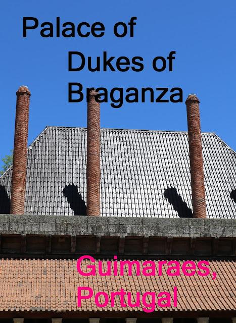 Palace of Dukes of Braganza Gumaraes Portugal